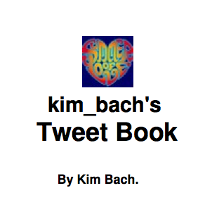 Kim Bach's Tweet Book