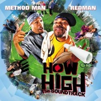 Redman and Method Man - How High Soundtrack