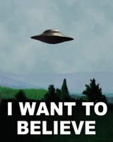 I WANT TO BELIEVE X-FILES
